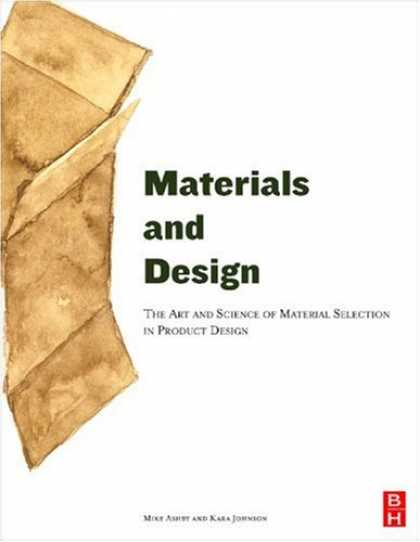Design Books - Materials and Design: The Art and Science of Material Selection in Product Desig