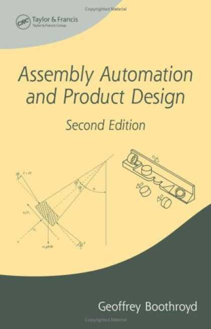 Design Books - Assembly Automation and Product Design, Second Edition (Manufacturing Engineerin