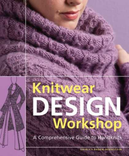 Design Books - Knitwear Design Workshop: The Comprehensive Guide to Handknits