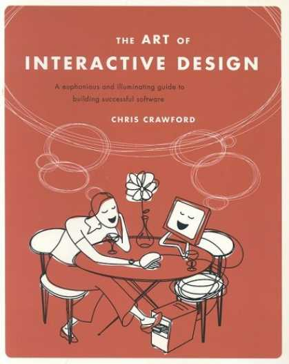 Design Books - The Art of Interactive Design: A Euphonious and Illuminating Guide to Building S