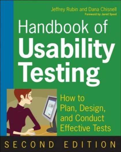 Design Books - Handbook of Usability Testing: Howto Plan, Design, and Conduct Effective Tests
