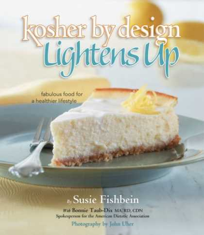 Design Books - Kosher by Design Lightens Up: Fabulous food for a healthier lifestyle