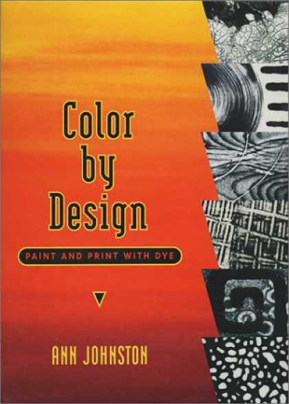 Design Books - Color by Design: Paint and Print with Dye