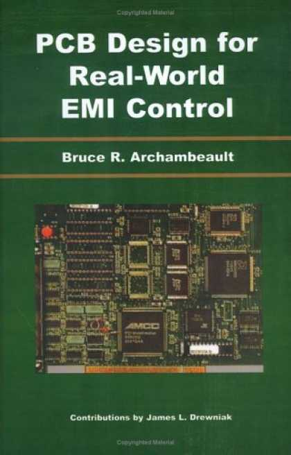 Design Books - PCB Design for Real-World EMI Control (The Springer International Series in Engi