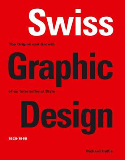 Design Books - Swiss Graphic Design: The Origins and Growth of an International Style, 1920-196