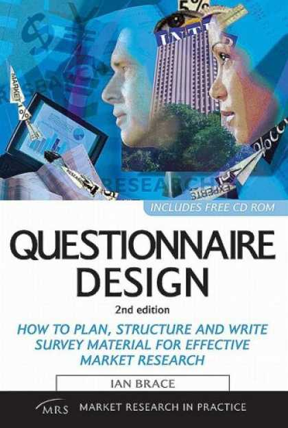 Design Books - Questionnaire Design: How to Plan, Structure and Write Survey Material for Effec