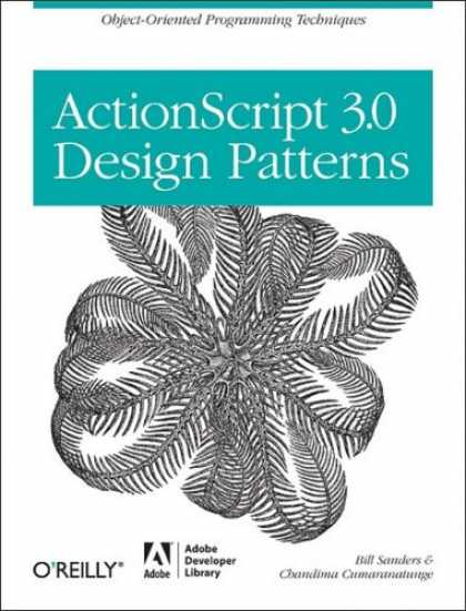 Design Books - ActionScript 3.0 Design Patterns: Object Oriented Programming Techniques (Adobe