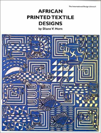 Design Books - African Printed Textile Designs (International Design Library Series)