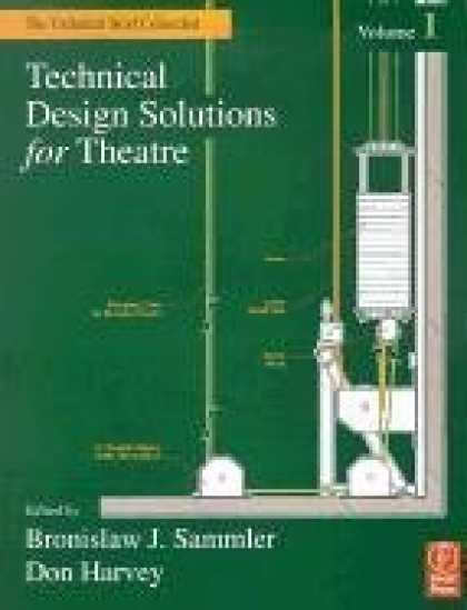 Design Books - Technical Design Solutions for Theatre (The Technical Brief Collection, Volume 1