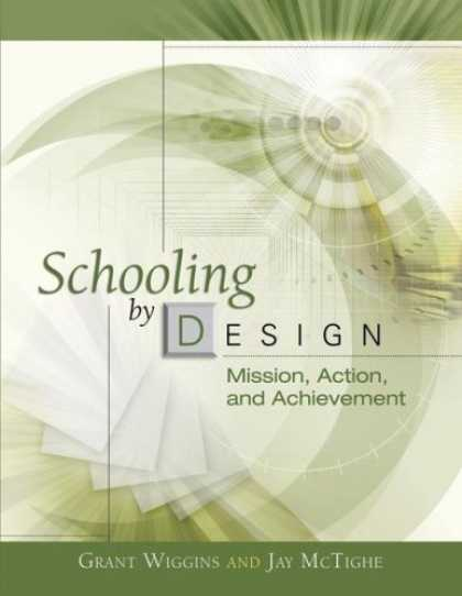 Design Books - Schooling by Design: Mission, Action, and Achievement