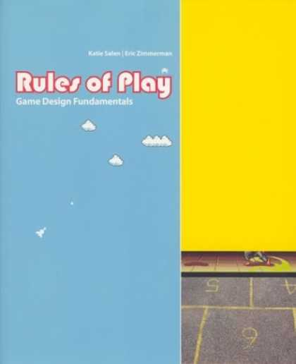 Design Books - Rules of Play: Game Design Fundamentals