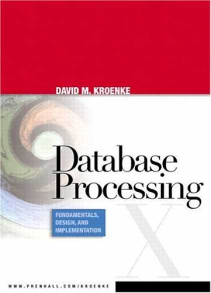 Design Books - Database Processing: Fundamentals, Design, and Implementation (10th Edition)