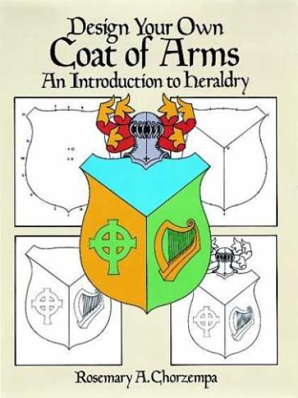 Design Books - Design Your Own Coat of Arms: An Introduction to Heraldry