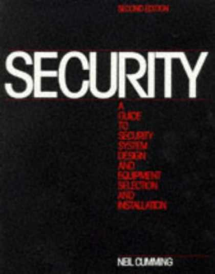 Design Books - Security: A Guide to Security System Design and Equipment Selection and Installa