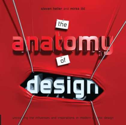 Design Books - Anatomy of Design: Uncovering the Influences and Inspiration in Modern Graphic D
