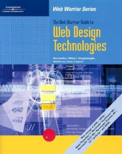 Design Books - The Web Warrior Guide to Web Design Technologies (Web Warrior Series)