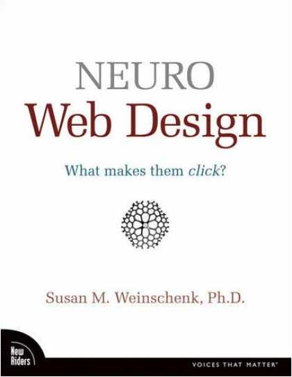 Design Books - Neuro Web Design: What Makes Them Click? (Voices That Matter)