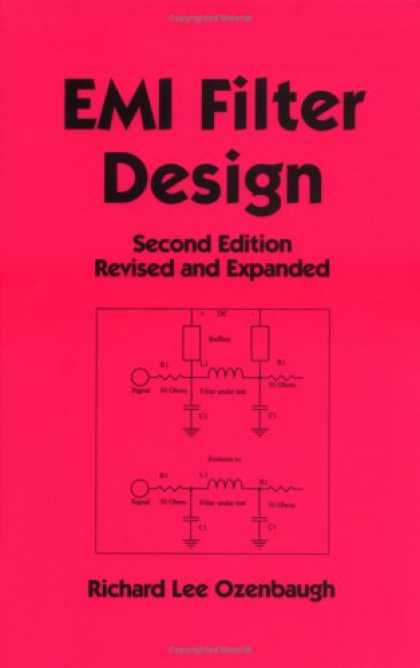 Design Books - EMI Filter Design Second Edition Revised and Expanded (Electrical and Computer E