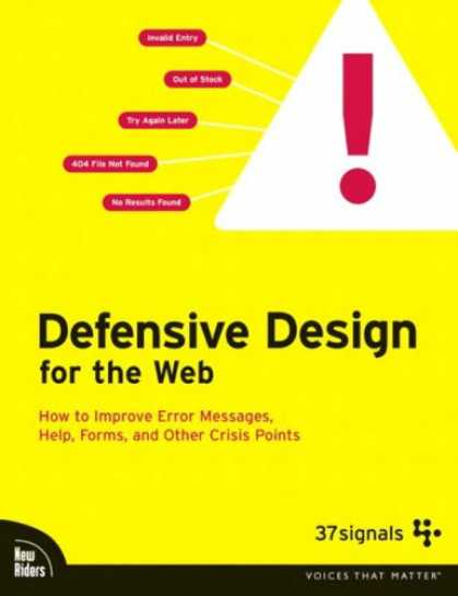 Design Books - Defensive Design for the Web: How to improve error messages, help, forms, and ot