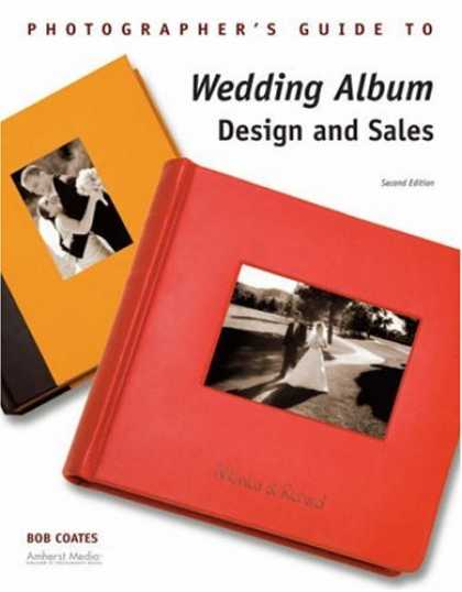 Design Books - Photographer's Guide to Wedding Album Design and Sales