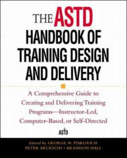 Design Books - The ASTD Handbook of Training Design and Delivery