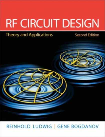 Design Books - RF Circuit Design: Theory & Applications (2nd Edition)