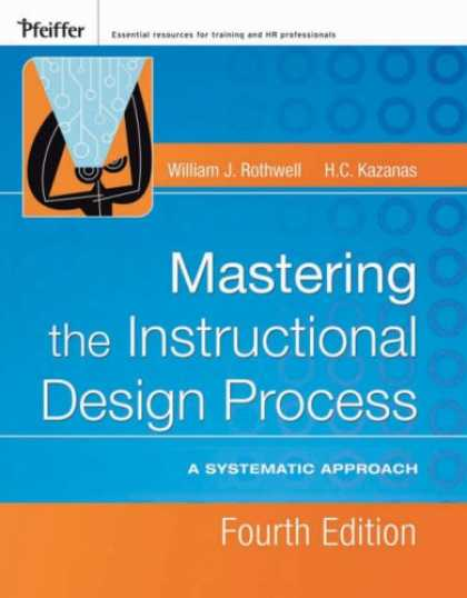 Design Books - Mastering the Instructional Design Process: A Systematic Approach