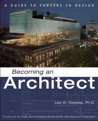 Design Books - Becoming an Architect: A Guide to Careers in Design