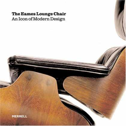 Design Books - The Eames Lounge Chair: An Icon of Modern Design
