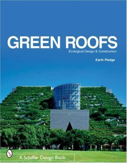 Design Books - Green Roofs: Ecological Design And Construction
