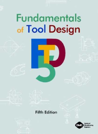 Design Books - Fundamentals of Tool Design, Fifth Edition