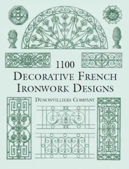 Design Books - 1100 Decorative French Ironwork Designs (Dover Pictorial Archive Series)