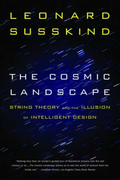 Design Books - The Cosmic Landscape: String Theory and the Illusion of Intelligent Design
