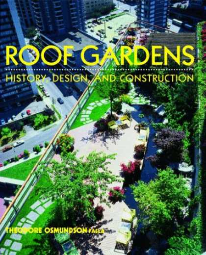 Design Books - Roof Gardens: History, Design, and Construction (Norton Books for Architects & D
