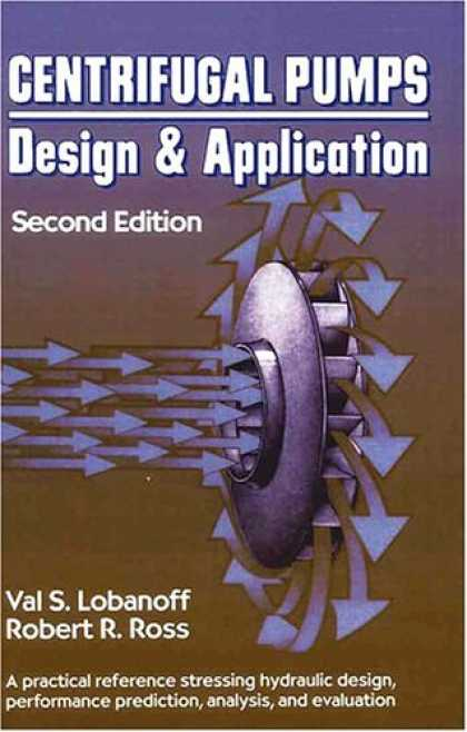 Design Books - Centrifugal Pumps: Design and Application, Second Edition