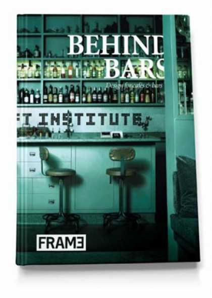 Design Books - Behind Bars: Design for Cafes and Bars
