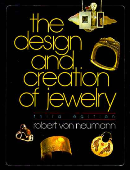Design Books - The Design and Creation of Jewelry (Jewelry Crafts)