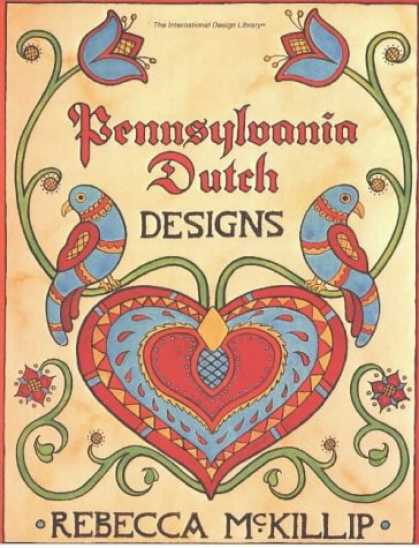 Design Books - Pennsylvania Dutch Designs (International Design Library)