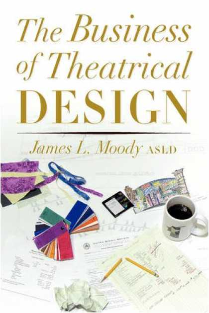 Design Books - The Business of Theatrical Design
