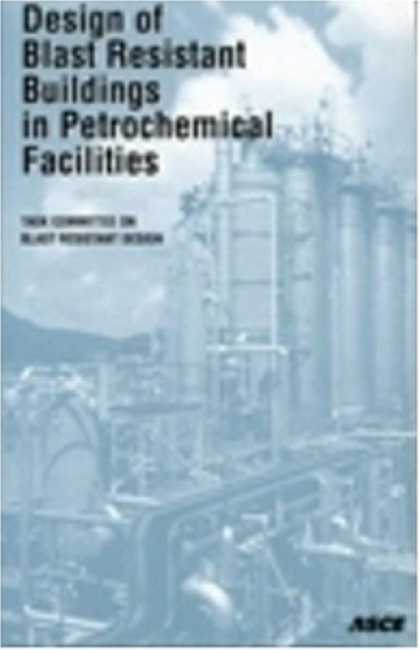 Design Books - Design of Blast Resistant Buildings in Petrochemical Facilities