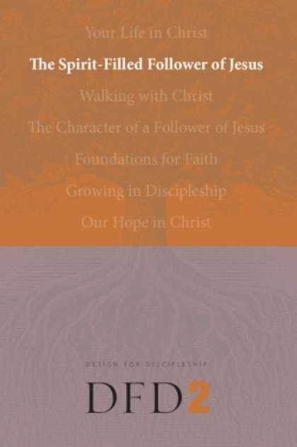 Design Books - The Spirit-Filled Follower of Jesus (Design for Discipleship)