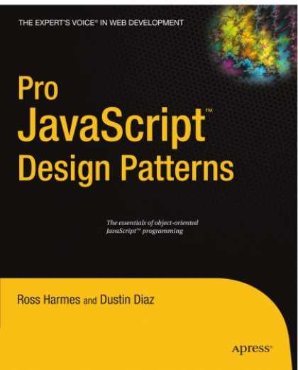 Design Books - Pro JavaScript Design Patterns (Recipes: a Problem-Solution Ap)