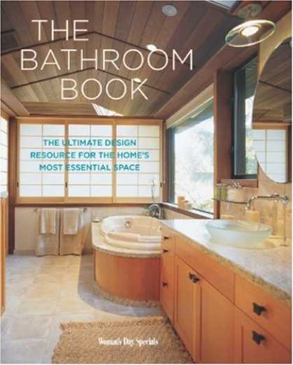 Design Books - The Bathroom Book: The Ultimate Design Resource for the Home's Most Essential Sp