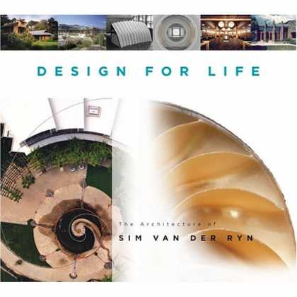 Design Books - Design For Life: The Architecture of Sim Van der Ryn
