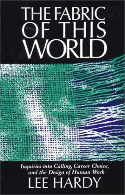 Design Books - Fabric of This World: Inquiries into Calling, Career Choice, and the Design of H