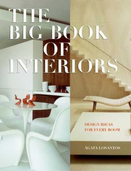 Design Books - Big Book of Interiors, The: Design Ideas for Every Room