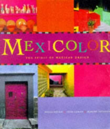 Design Books - Mexicolor: The Spirit of Mexican Design