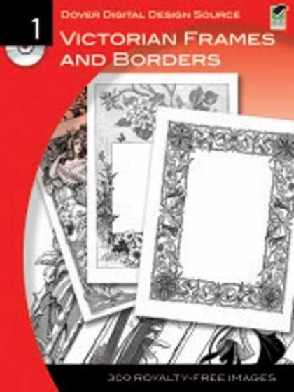 Design Books - Dover Digital Design Source #1: Victorian Frames and Borders