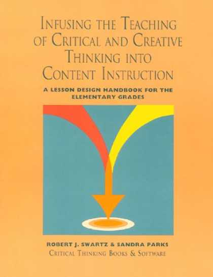 Design Books - Infusing the Teaching of Critical and Creative Thinking into Content Instruction
