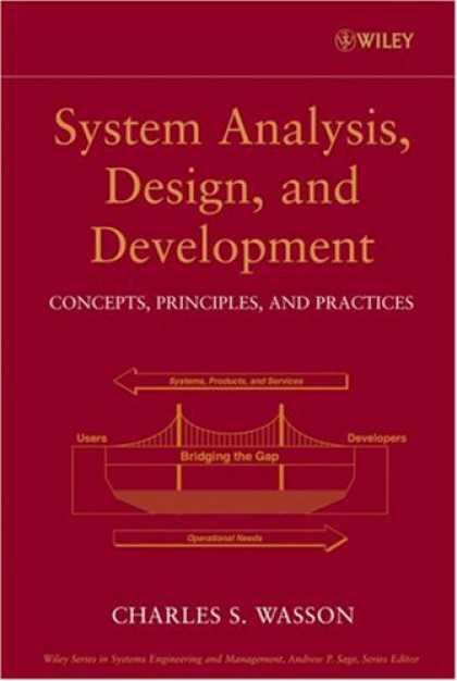 Design Books - System Analysis, Design, and Development: Concepts, Principles, and Practices (W
